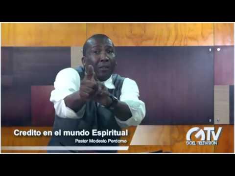 Credito en el mundo espiritual - Evangelista Modesto Perdomo