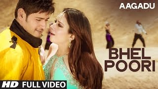 Bhel Poori Full Video Song || Aagadu || Super Star Mahesh Babu, Tamannaah