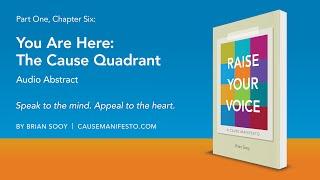 Raise Your Voice: The Cause Quadrant Audio Excerpt