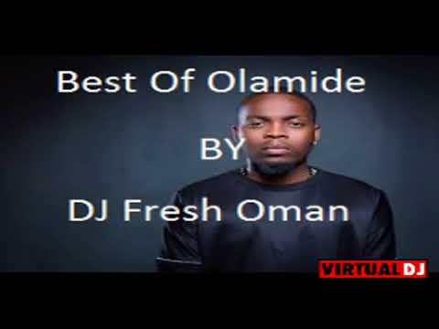 DJ FRESH OMAN Best Of Olamide 2018