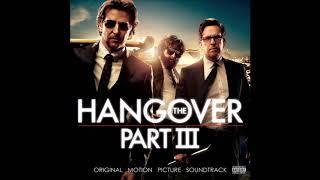 The Hangover Part III Soundtrack 1. MMMBop - Hanson