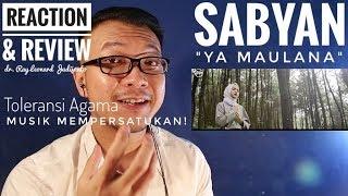 YA MAULANA - SABYAN - Toleransi Agama DEEN ASSALAM - REACTION & REVIEW Dr. Ray Leonard Judijanto
