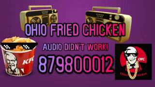 Ohio Fried Chicken song ID code - Roblox