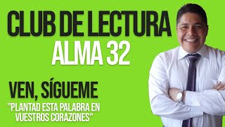 🌲 VEN, SÍGUEME 2020 / CLUB DE LECTURA / ALMA 32 📘