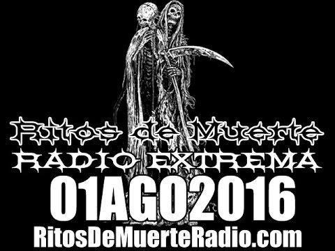 Ritos De Muerte Radio Show 01AGO2016