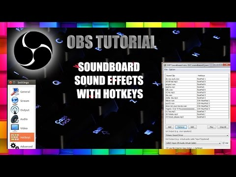 OBS Tutorial Soundboard and Hotkeys!