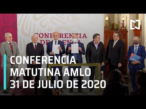 Conferencia matutina AMLO / 31 de julio de 2020