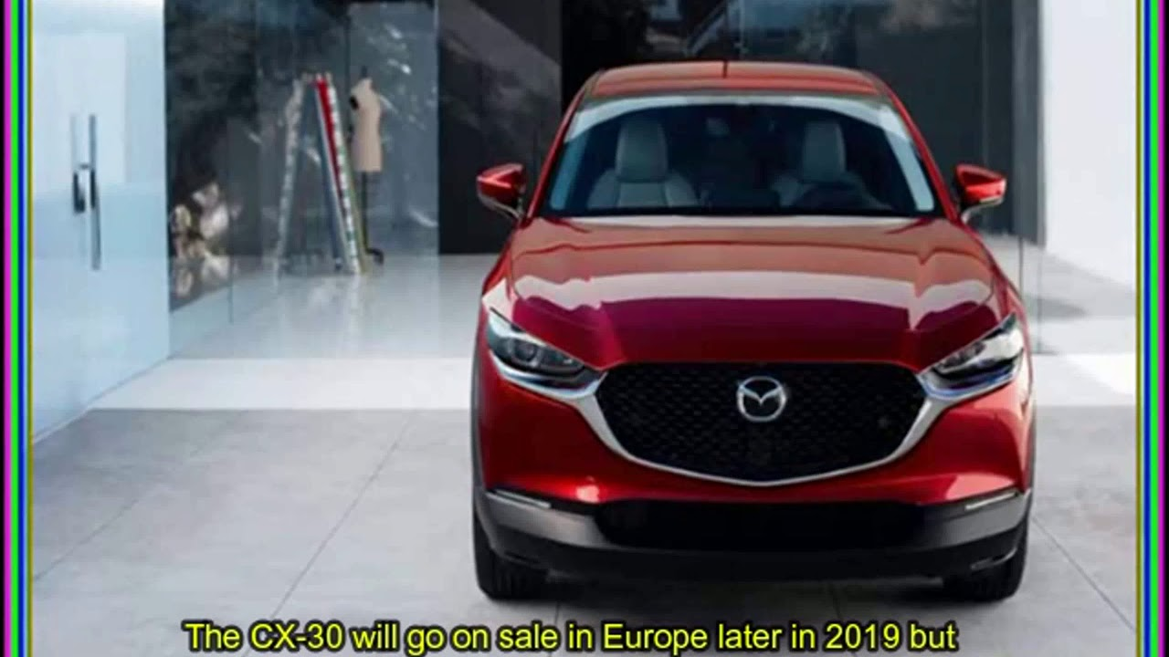 The 2020 Mazda CX-30 Is a 3-Based Crossover