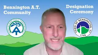 Bennington Appalachian Trail (A.T.) Community Designation Ceremony // 6-3-21
