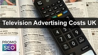 Television Advertising Costs UK