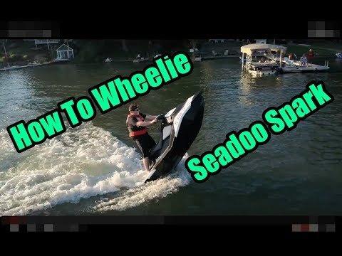 How To Wheelie On A Seadoo Spark Tutorial