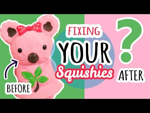 Squishy Makeover: Fixing