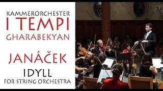 Janacek - Idyll for string orchestra, Gharabekyan, I TEMPI