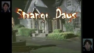 Strange Days at Bill Holesly High
