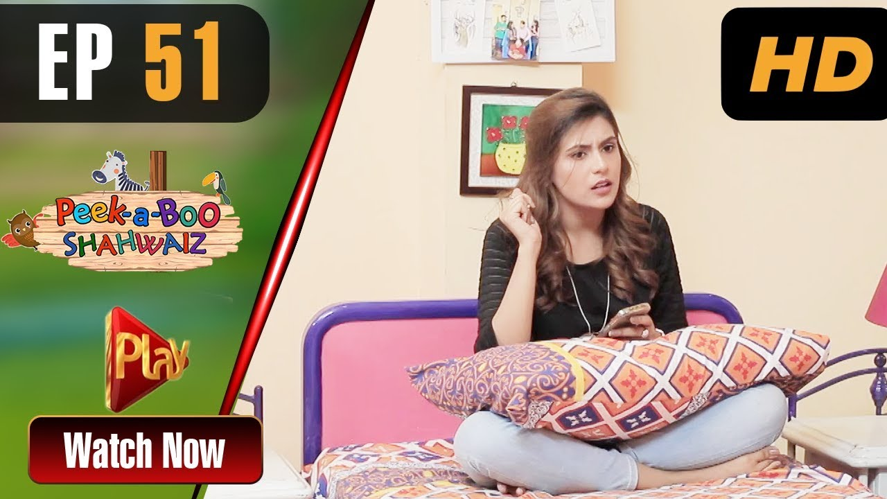 Peek A Boo Shahwaiz - Episode 51 Play Tv Jul 14, 2019