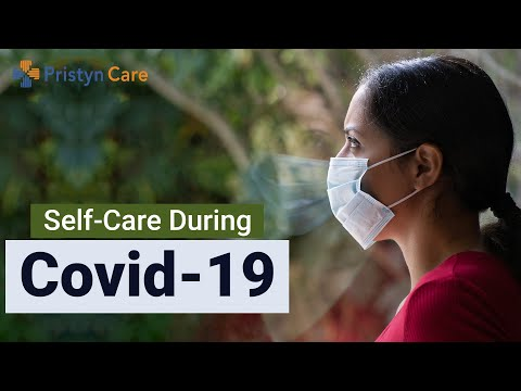 Self-Care During Pandemic | How To Take Care of Yourself During Covid-19