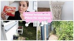 Ich zeige euch unser Grundstück | Pläne für unser Haus | Sichtschutz kommt | XXL Vlog