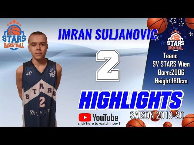 Stars Highlights Factory : IMRAN SULJANOVIC Saison 2019-20