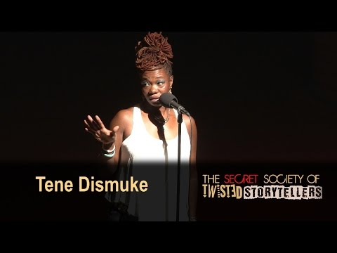 "The Secret Society Of Twisted Storytellers - ""BIG SEXY!"" - Tene Dismuke"