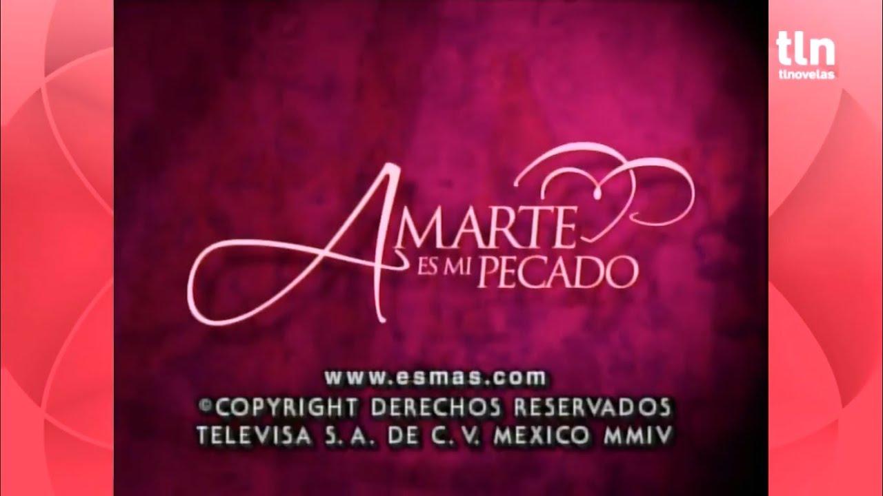 Download Amarte es mi Pecado~ Entrada 3 y salida extendida 3