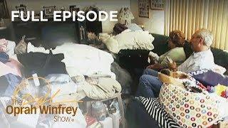Inside the Lives of Hoarders | The Oprah Winfrey Show | Oprah Winfrey Network
