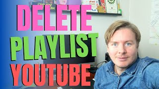 How To Delete Playlist On YouTube