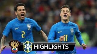 ⚽ Brazil 3-0 Nga l Vũ điệu Samba rực lửa khuất phục Gấu Nga l 23/03/2018