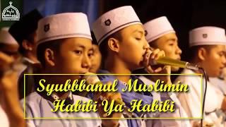 Syubbanul Muslimin - Habibi Ya Habibi Ya Thobibi (Lirik)