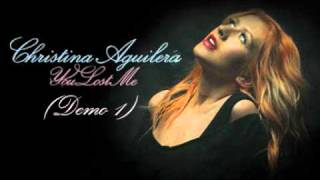 Christina Aguilera - You Lost Me (Demo 1)
