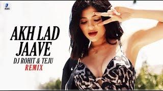 Akh Lad Jaave (Remix)   DJ Rohit & Teju   Loveyatri   Aayush   Warina   Badshah   Jubin Nautiyal