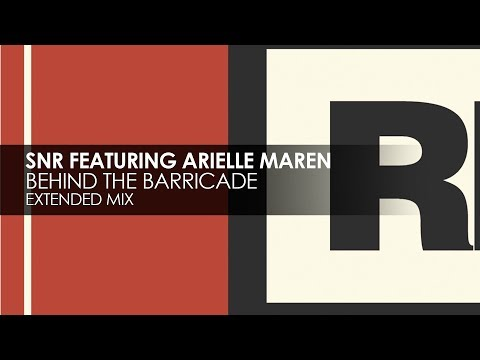 SNR featuring Arielle Maren - Behind The Barricade
