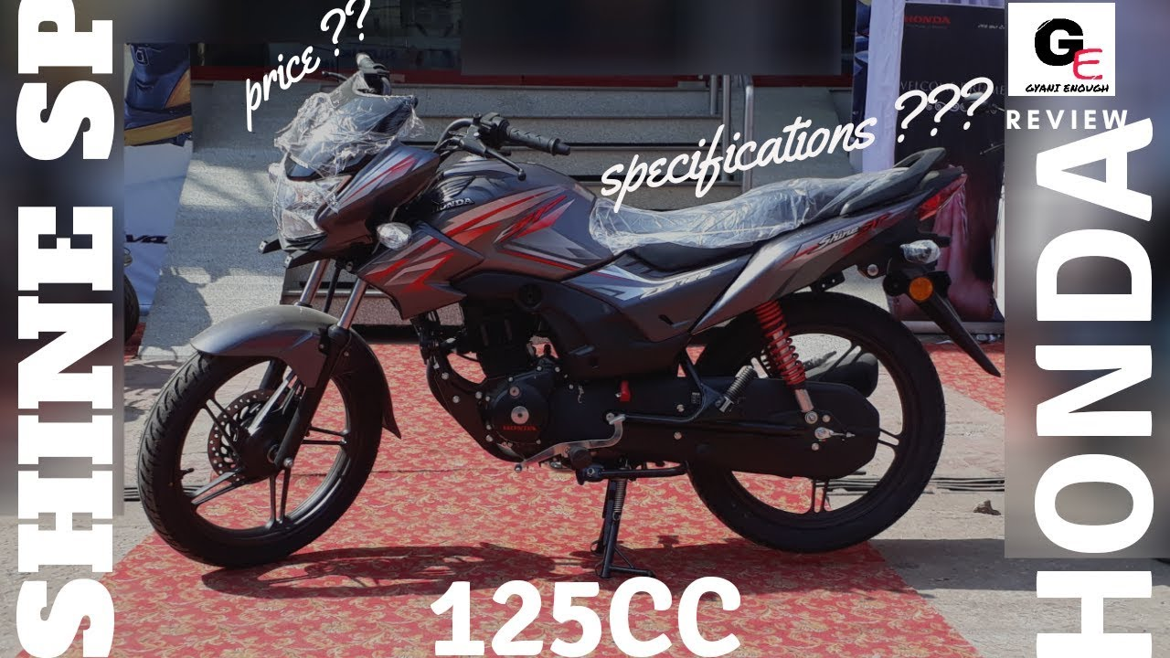 Honda Cb Shine Sp 2018 Edition Most Detailed Review Actual