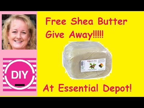 Shea Butter Giveaway and Essential Depot Haul