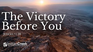 The Victory Before You