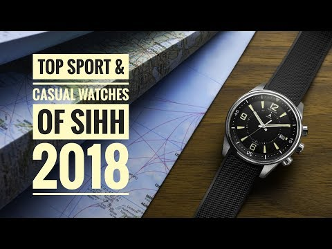 Top Sport & Casual Watch Releases of SIHH 2018