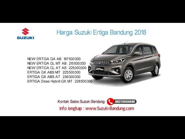 Harga Suzuki Ertiga 2018 Bandung dan Jawa Barat | Info: 082121947360