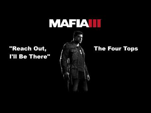 Mafia 3: WVCE: Reach Out, I'll Be There - The Four Tops