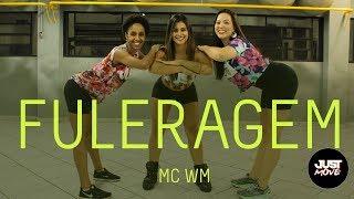 Baixar Fuleragem I MC WM I Coreografia JUST Move