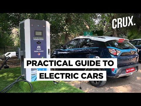 Buying An Electric Car In India? Here's All You Need To Know | CRUX
