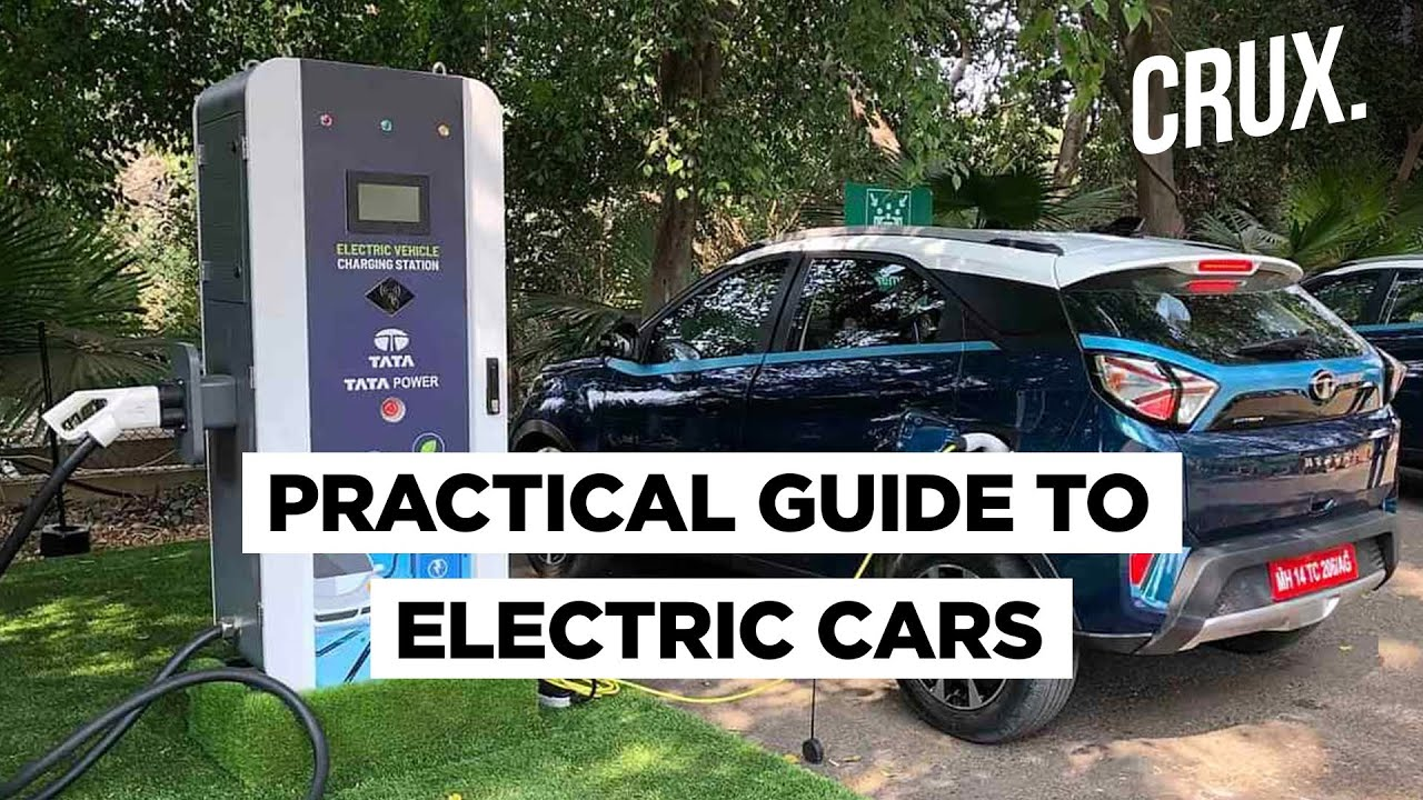 Buying An Electric Car In India? Here's All You Need To Know | CRUX - CRUX