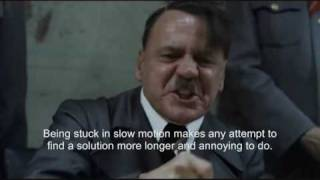 Hitler is stuck in slow motion