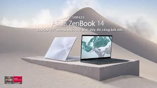 ZenBook UM425 Laptop 14'' mỏng nhất thế giới đầy đủ cổng kết nối