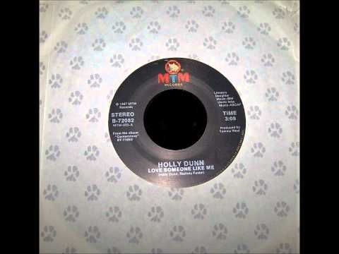 Love Someone Like Me , Holly Dunn , 1987 Vinyl 45RPM