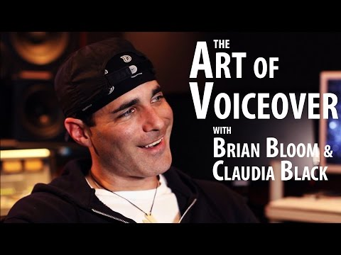 The Art of Voiceover with Brian Bloom and Claudia Black