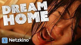 Dream Home (ganze Horrorfilme auf Deutsch anschauen in voller Länge, kompletter Film Deutsch)