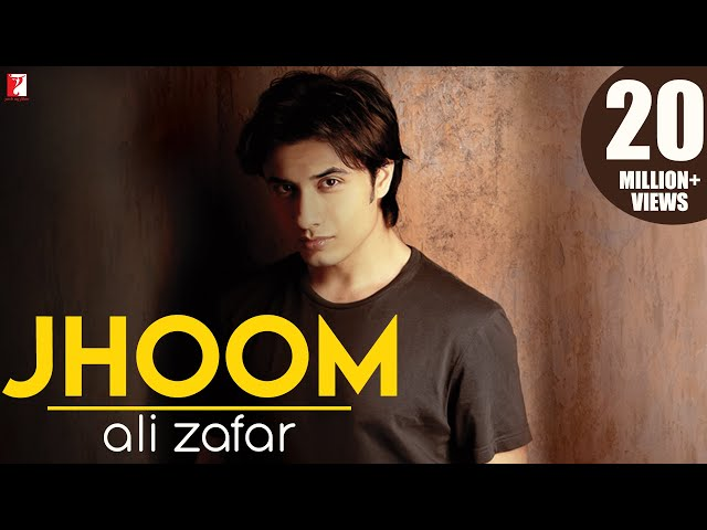 Jhoom - Full Song - Ali Zafar