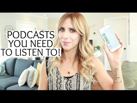 Podcasts That Will Change Your Life! | Summer Saldana