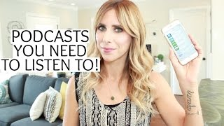 Podcasts You Need to Listen to!!! | Summer Saldana