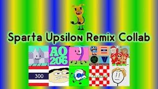 [Sparta Remix] John Klapof has a Sparta Upsilon Remix (10 Part Collab)