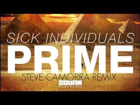 SICK INDIVIDUALS - PRIME (Steve Camorra Remix)